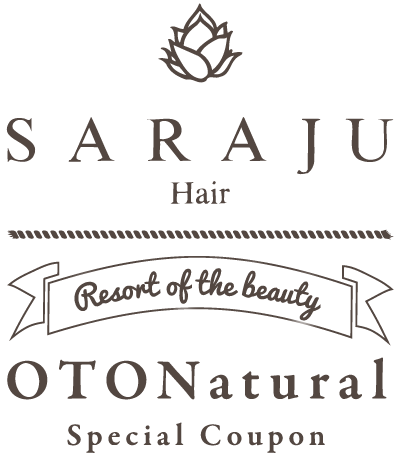 【SARAJU Hair】Resort of the beauty (OTONatural)Special Coupon
